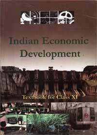 NCERT Indian Economic Development Textbook For Class XI