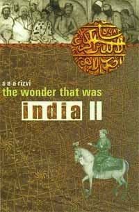 The Wonder That was India 2